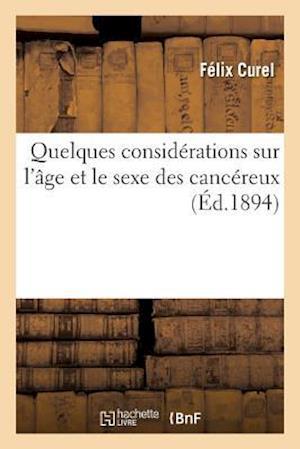 Bog, paperback Quelques Considerations Sur L'Age Et Le Sexe Des Cancereux