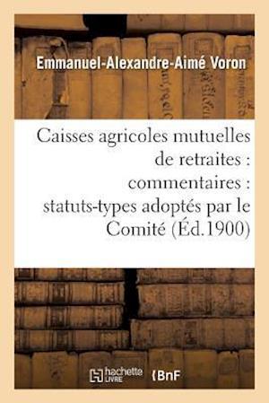 Bog, paperback Caisses Agricoles Mutuelles de Retraites