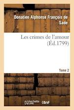 Les Crimes de L'Amour. Tome 2 af De Sade-D
