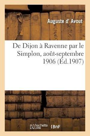 de Dijon a Ravenne Par Le Simplon af D. Avout-A