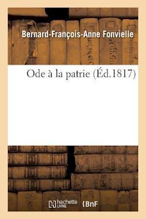 Bog, paperback Ode a la Patrie