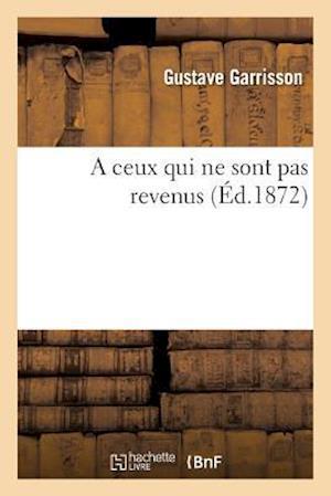 Bog, paperback A Ceux Qui Ne Sont Pas Revenus
