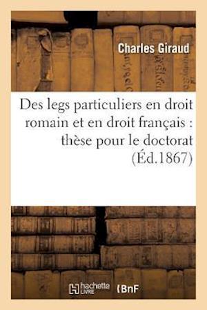Bog, paperback Des Legs Particuliers En Droit Romain Et En Droit Francais