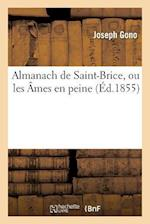 Almanach de Saint-Brice, Ou Les Ames En Peine af Joseph Gono