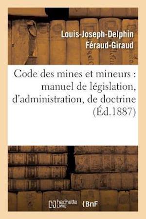 Bog, paperback Code Des Mines Et Mineurs