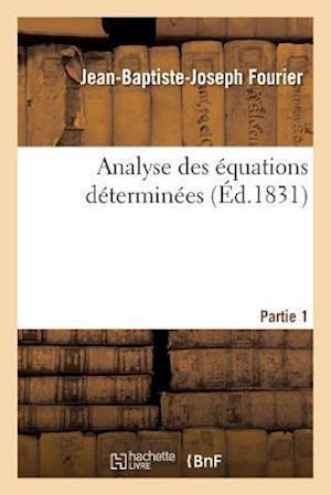 Bog, paperback Analyse Des Equations Determinees, Partie 1