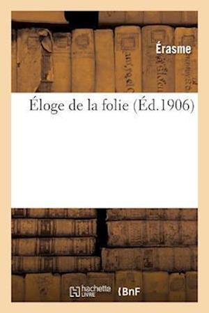 Bog, paperback Eloge de La Folie