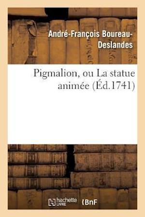 Bog, paperback Pigmalion, Ou La Statue Animee