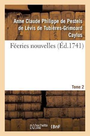 Bog, paperback Feeries Nouvelles. Tome 2