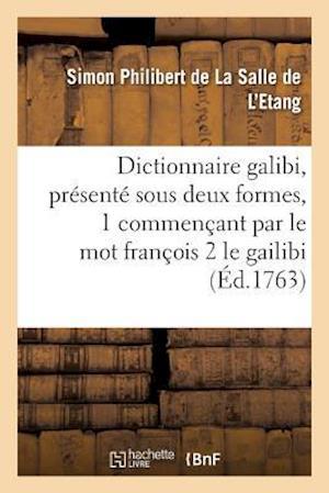 Dictionnaire Galibi, Presente Sous Deux Formes Commencant 1 Par Le Mot Francois af De La Salle De L'Etang-S
