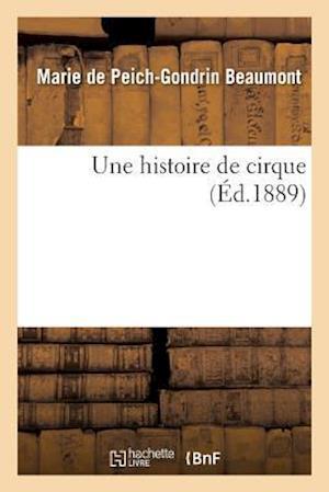 Bog, paperback Une Histoire de Cirque