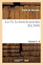 Les 52. Tome 10-11 af Emile Girardin (De), De Girardin-E