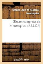 Oeuvres Completes de Montesquieu (Ed.1827) af Charles-Louis De Secondat Montesquieu, Charles De Secondat Montesquieu, Charles Louis De Secondat Montesquieu