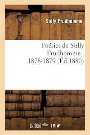 Poesies de Sully Prudhomme af Prudhomme Sully, Sully Prudhomme