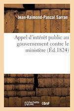 Appel D'Interet Public Au Gouvernement Contre Le Ministere af Jean-Raimond-Pascal Sarran