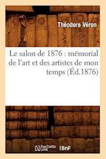 Le Salon de 1876 af Theodore Veron, Veron T.