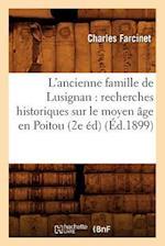 L'Ancienne Famille de Lusignan af Charles Farcinet