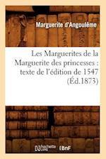 Les Marguerites de La Marguerite Des Princesses af Marguerite D' Angouleme, Marguerite D'Angouleme