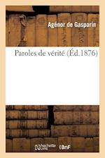 Paroles de Verite af De Gasparin-A, Agenor Gasparin (De)