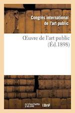 Oeuvre de L'Art Public af Congres International, Congres International de L'Art Public