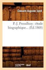 P.-J. Proudhon af Edouard-Auguste Spoll, Spoll E. a.