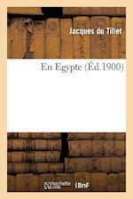 En Egypte af Jacques Tillet (Du), Du Tillet-J