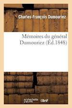 Memoires Du General Dumouriez af Charles-Francois Dumouriez