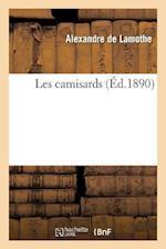 Les Camisards af Alexandre Lamothe (De), De Lamothe-A, Alexandre De Lamothe