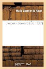 Jacques Bernard af Guerrier De Haupt-M, Marie Guerrier De Haupt