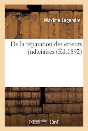 Bog, paperback de La Reparation Des Erreurs Judiciaires