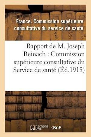 Bog, paperback Rapport & Commission Superieure Consultative Du Service de Sante af France Commission