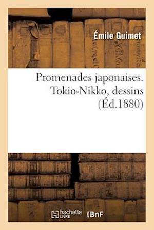 Bog, paperback Promenades Japonaises. Tokio-Nikko. Dessins