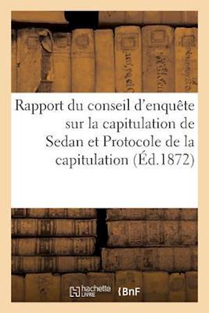 Bog, paperback Rapport Du Conseil D'Enquete Sur La Capitulation de Sedan af Ghio -A