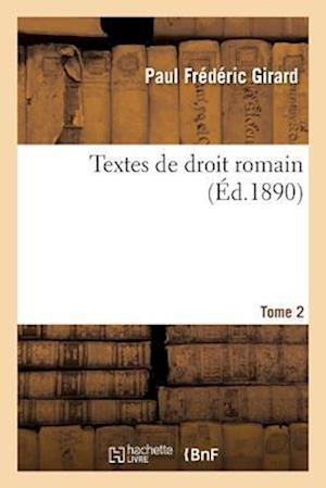 Bog, paperback Textes de Droit Romain.Tome 2 af Paul Frederic Girard