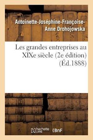 Bog, paperback Les Grandes Entreprises Au Xixe Siecle 2e Edition