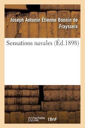 Bog, paperback Sensations Navales af Bonnin De Fraysseix-J