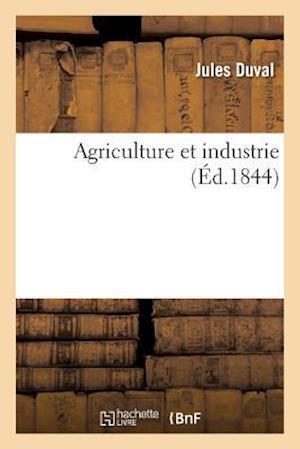 Bog, paperback Agriculture Et Industrie