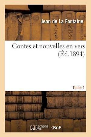 Bog, paperback Contes Et Nouvelles En Vers. Tome 1 af De La Fontaine-J