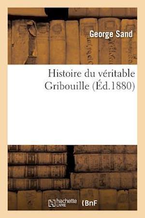 Bog, paperback Histoire Du Veritable Gribouille af George Sand