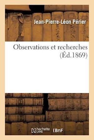 Bog, paperback Observations Et Recherches