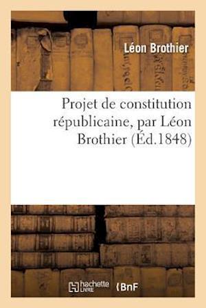 Bog, paperback Projet de Constitution Republicaine