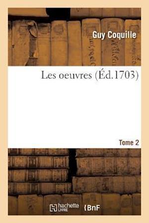 Bog, paperback Les Oeuvres Tome 2 af Guy Coquille