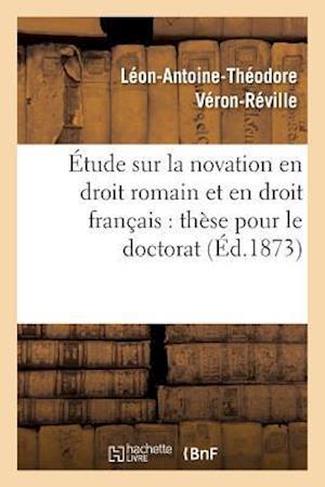 Bog, paperback Etude Sur La Novation En Droit Romain Et En Droit Francais