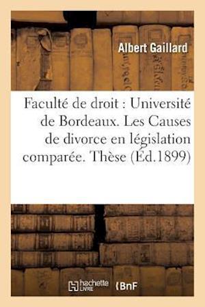Bog, paperback Les Causes de Divorce En Legislation Comparee. These Pour Le Doctorat