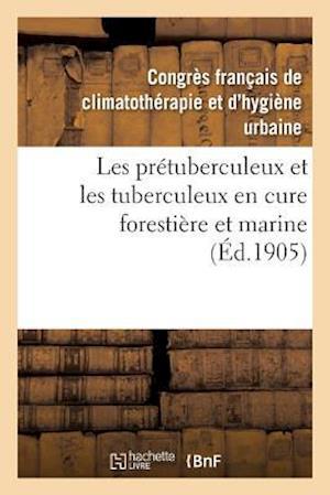 Bog, paperback Les Pretuberculeux Et Les Tuberculeux En Cure Forestiere Et Marine