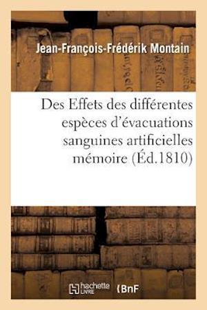 Bog, paperback Des Effets Des Differentes Especes D'Evacuations Sanguines Artificielles Memoire