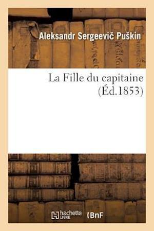 Bog, paperback La Fille Du Capitaine