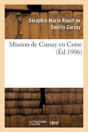 Bog, paperback Mission de Cursay En Corse