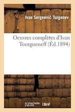 Oeuvres Completes af Ivan Sergeevi Turgenev
