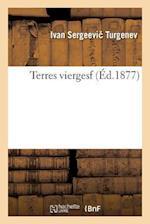 Terres Vierges af Ivan Sergeevi Turgenev